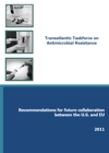 Transatlantic Taskforce on  Antimicrobial Resistance