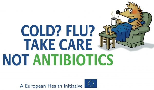 Cold? Flu? Take care not antibiotics. A health message for European antibiotic awareness day