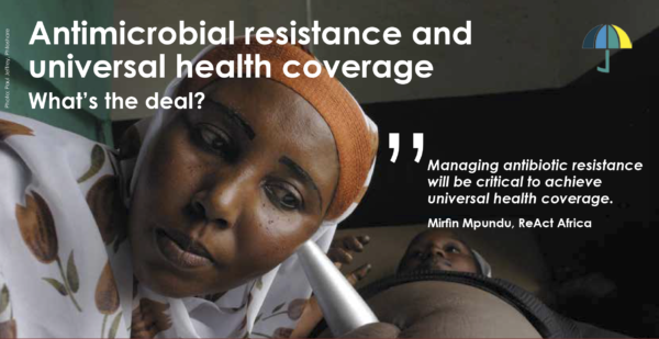 Woman listening to baby in stomach. Text: Antimicrobial resistance and universal health coverage - what's the deal? And a quote from Mirfin Mpundu, Head of ReAct Africa.