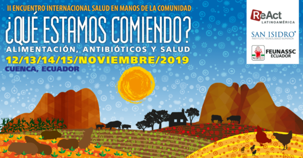Health in the hands of the community - a four day international meeting in Ecuador.